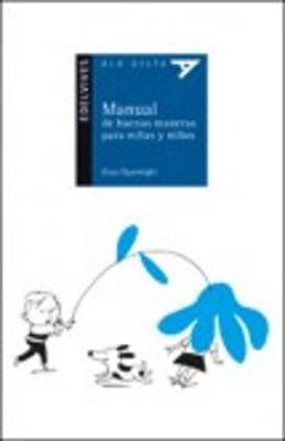 Manual De Buenas Maneras Para Ninas Y Ninos (Paperback)