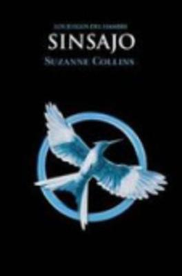 Los juegos del hambre (Vol.3) Sinsajo (Paperback)