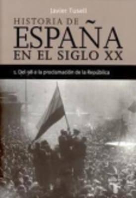 Del 98 Al a Proclamacion De LA Republica (Paperback)