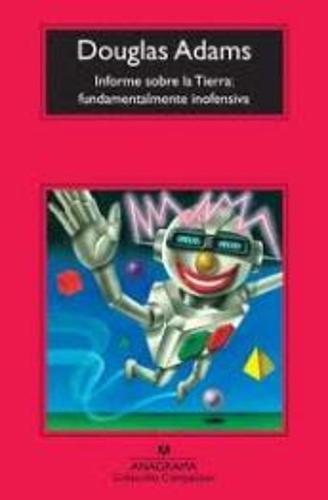 Informe Sobre LA Tierra: Fundamentalmente Inofensiva (Paperback)