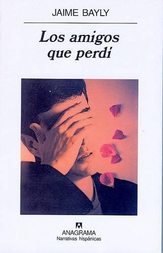 Los amigos que perdi (Paperback)