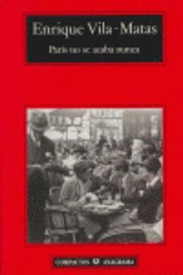 Paris No Se Acaba Nunca (Paperback)