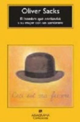 El Hombre Que Confudio a Su Mujer Con UN Sombrero (Paperback)