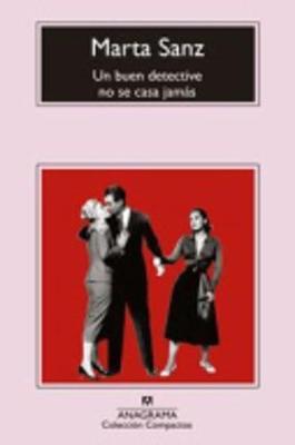 Un buen detective no se casa jamas (Paperback)