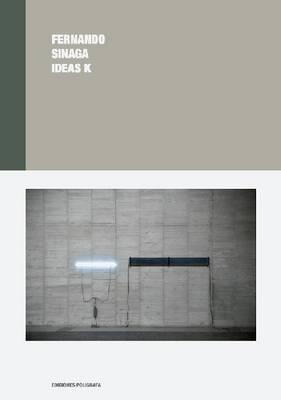 Fernando Sinaga: Ideas K (Hardback)