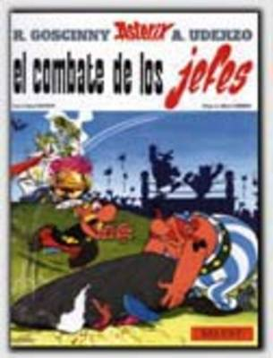 Asterix Spanish: Asterix Y El Combate De Los Jefes (Hardback)