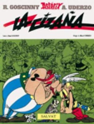 Asterix in Spanish: La cizana (Hardback)
