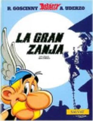 Asterix Spanish: LA Gran Zanja (Hardback)