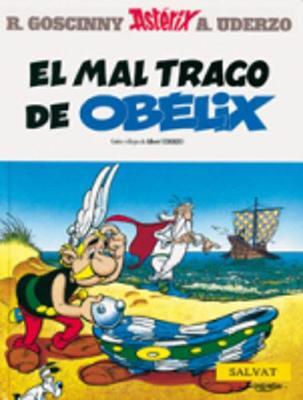 Asterix Spanish: El Mal Trago De Obelix (Hardback)