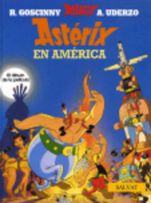 Asterix in Spanish: Asterix en America (Hardback)
