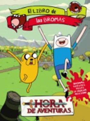 Hora de Aventuras: El libro de las bromas (Paperback)