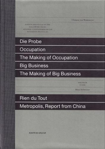Seven Films: Die Probe, Occupation, the Making of Occupation, Big Business, the Making of Big Business, Rien Du Tout, Metropolis Report from China (Hardback)