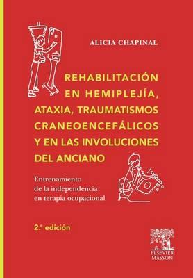 Rehabilitacion En Hemmiplejia, Ataxia, Traumatismos... (Paperback)