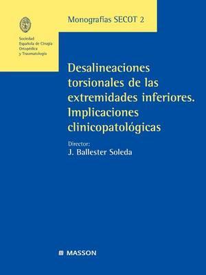 Monograf. Secot 2: Desalineaciones Torsionales de Las Extremidades Inferiores (Paperback)