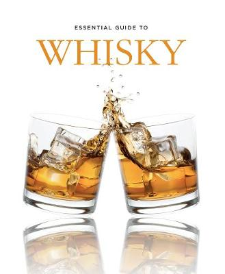 Essential Guide to Whisky (Hardback)