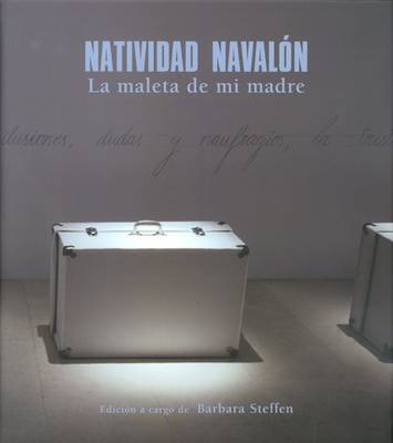Navidad Navalon: My Mother's Suitcase (Hardback)