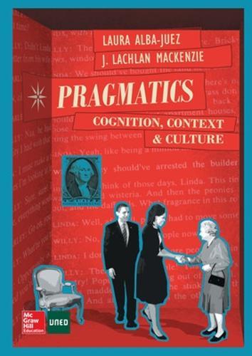 PRAGMATICS: COGNITION. CONTEXT AND CULTURE. (Paperback)