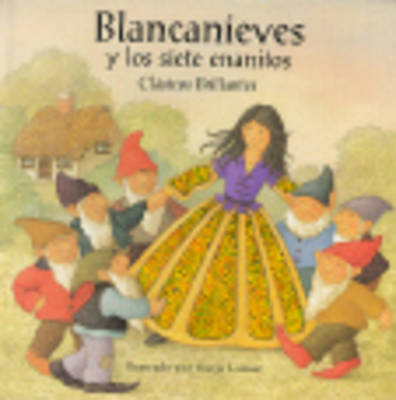 Blancanieves Y Los Siete Enanitos (Hardback)