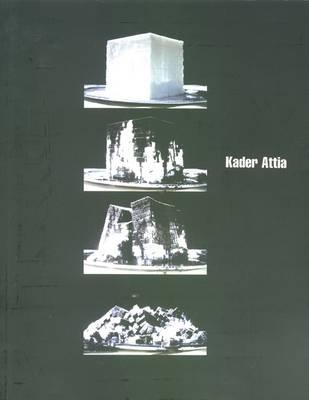 Kader Attia (Paperback)