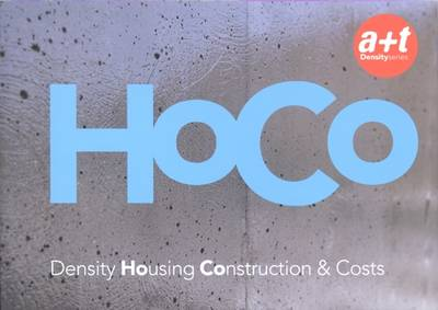 HoCo: Density Housing Construction and Costs (Paperback)