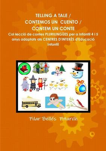 Telling a Tale / Contemos Un Cuento / Contem Un Conte (Paperback)