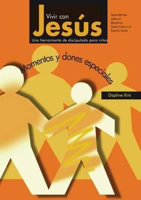 Vivir Con Jesus: Momentos y Dones Especiales (Paperback)