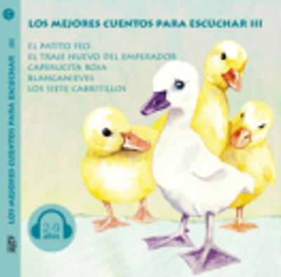 Los mejores cuentos para escuchar: CD 3