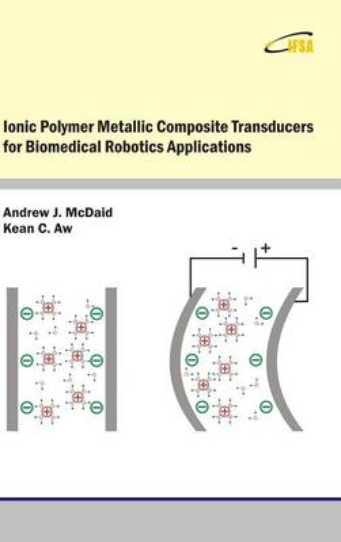 Ionic Polymer Metallic Composite Transducers for Biomedical Robotics Applications (Hardback)