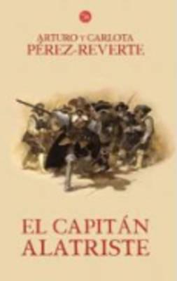 El Capitan Alatriste (Paperback)