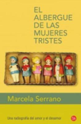 El Albergue De LAS Mujeres Tristes (Paperback)