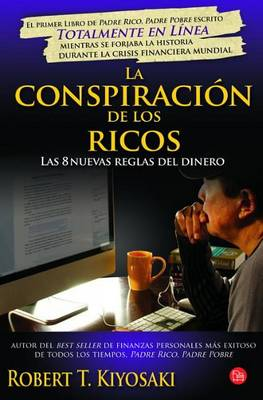 La Conspiracion De Los Ricos (Paperback)