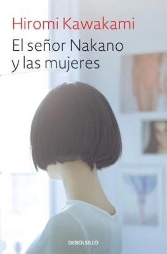 El senor Nakano y las mujeres / The Nakano Thrift Shop (Paperback)