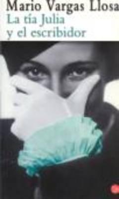 La Tia Julia Y El Escribidor (Paperback)