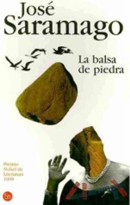 La Balsa De Piedra (Paperback)