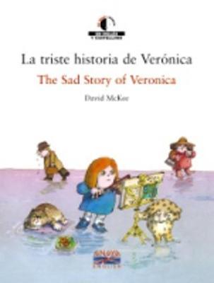 We read/Leemos - collection of bilingual children's books: La triste historia de