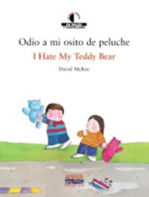 We read/Leemos - collection of bilingual children's books: Odio a mi osito de pe