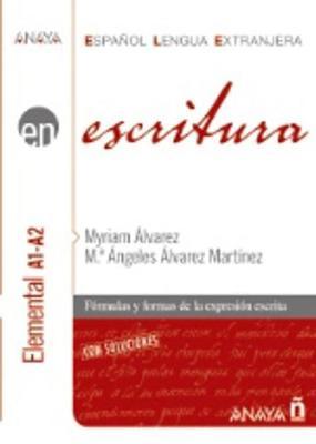 Anaya Ele En Collection: Escritura - Nivel Elemental A1-A2 (Paperback)