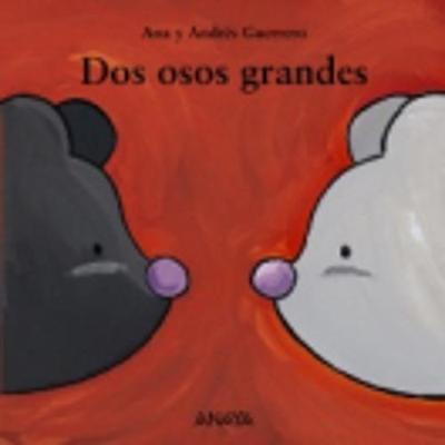 Mi Primera Sopa de libros: Dos osos grandes (Hardback)