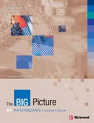 The Big Picture Intermediate Teacher's Book (Board book)