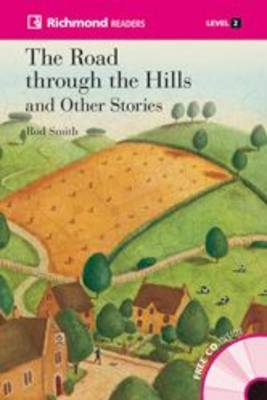 The Road Through The Hills & CD - Richmond Readers 2 (Board book)