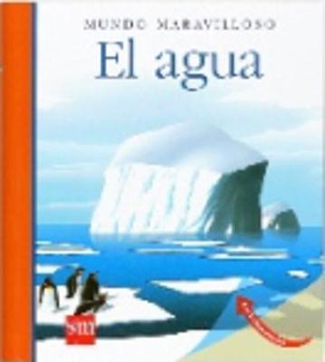 Mundo Maravilloso: El agua (Paperback)