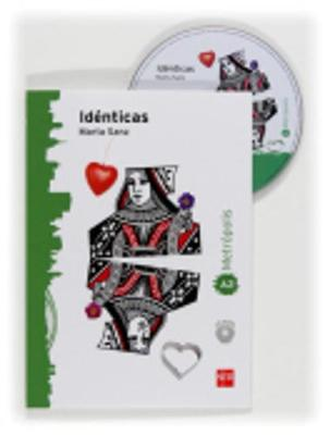 Coleccion Espacio Metropolis: Identicas + CD (level A2)