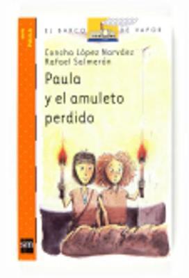 Paula y El Amuleto Perdido (Paperback)