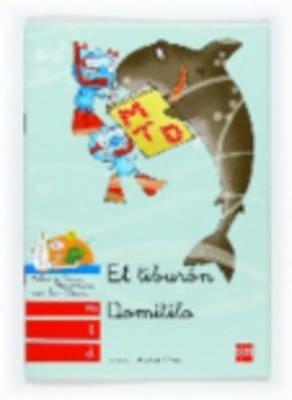 Bebo Y Teca: El Tiburon Domitilio (Paperback)