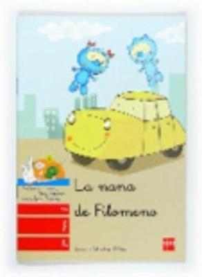 Bebo Y Teca: Nana De Filomeno (Paperback)