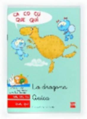 Bebo Y Teca: LA Dragona Quica (Paperback)