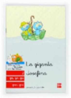 Bebo Y Teca: LA Giganta Josefina (Paperback)