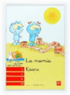 Bebo Y Teca: LA Momia Keops (Paperback)