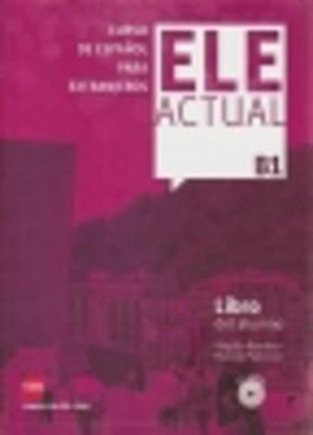 Ele Actual: Libro del alumno + CDs B1