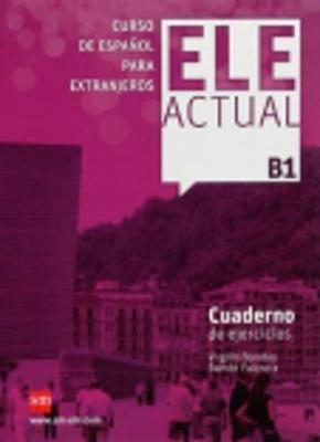 Ele Actual: Cuaderno de ejercicios B1 (Paperback)